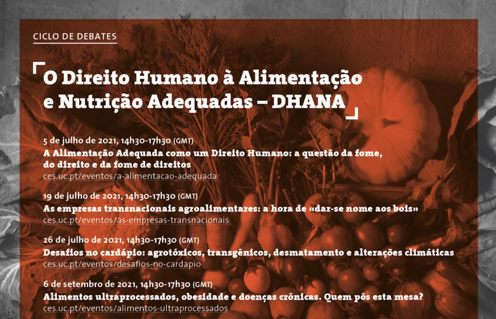 Ciclo de Debates sobre O Direito Humano à Alimentação e Nutrição Adequadas (DHANA)